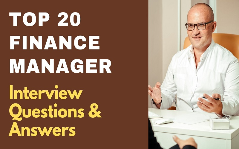 Finance Manager Interview Questions & Answers