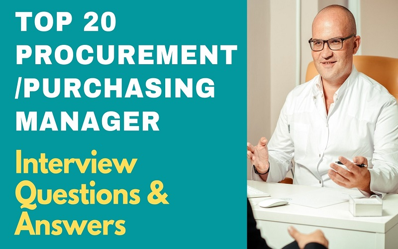 Procurement/Purchasing Manager Interview Questions & Answers