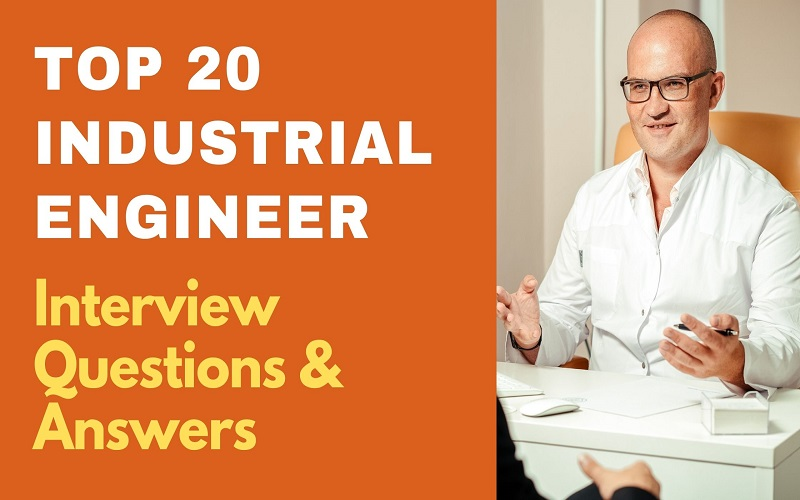 Industrial Engineer Interview Questions & Answers