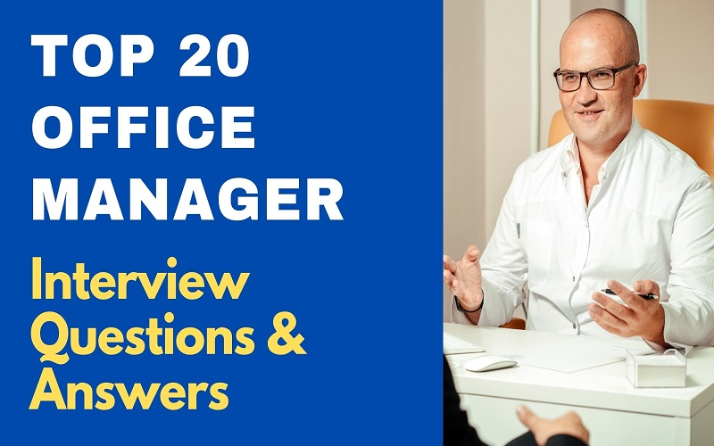 Office Manager Interview Questions & Answers