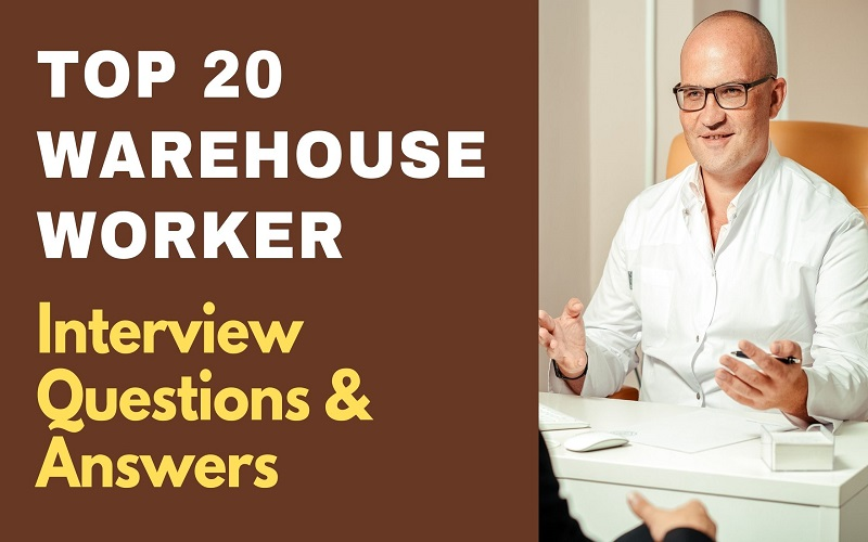 Warehouse Worker Interview Questions & Answers