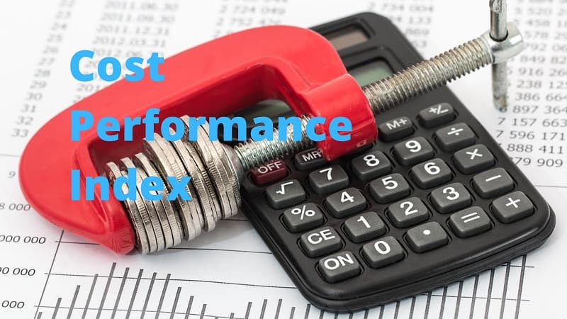 Cost Performance Index Explained