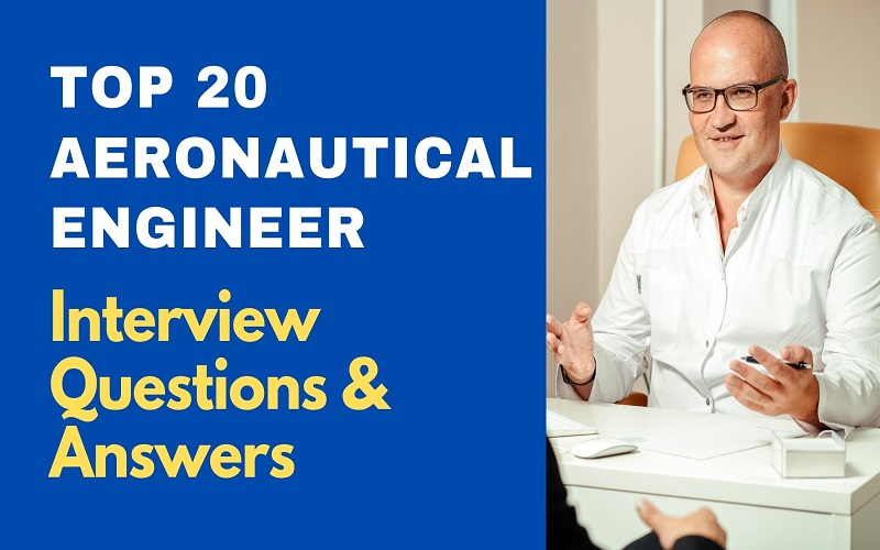 Aeronautical Engineer Interview Questions and Answers