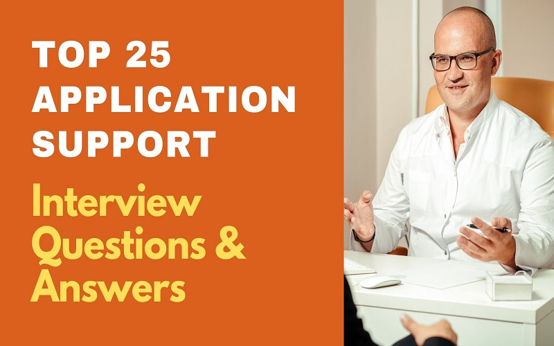 Application Support Interview Questions and Answers