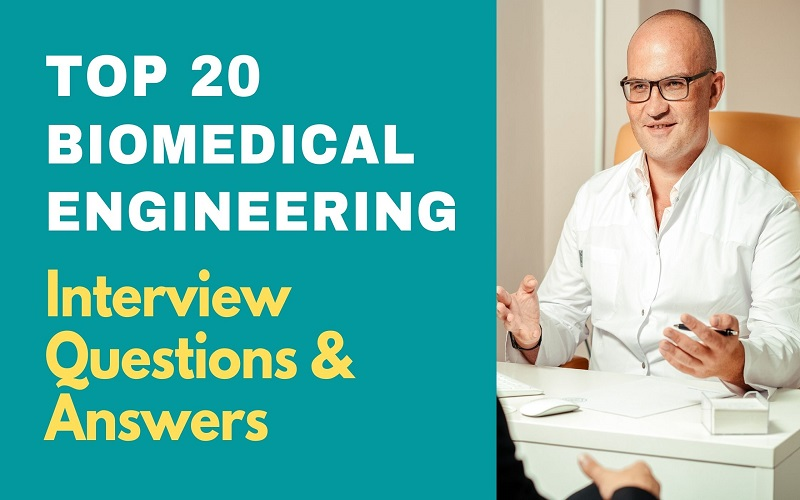 Biomedical Engineering Interview Questions and Answers