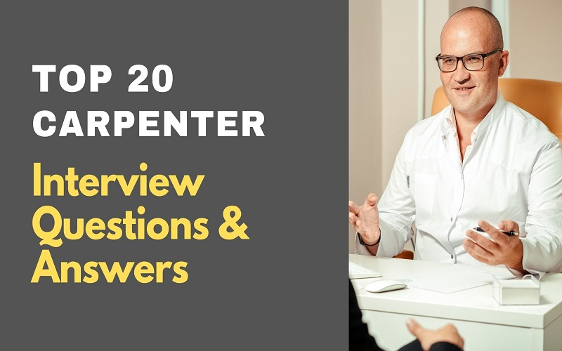 Carpenter Interview Questions and Answers