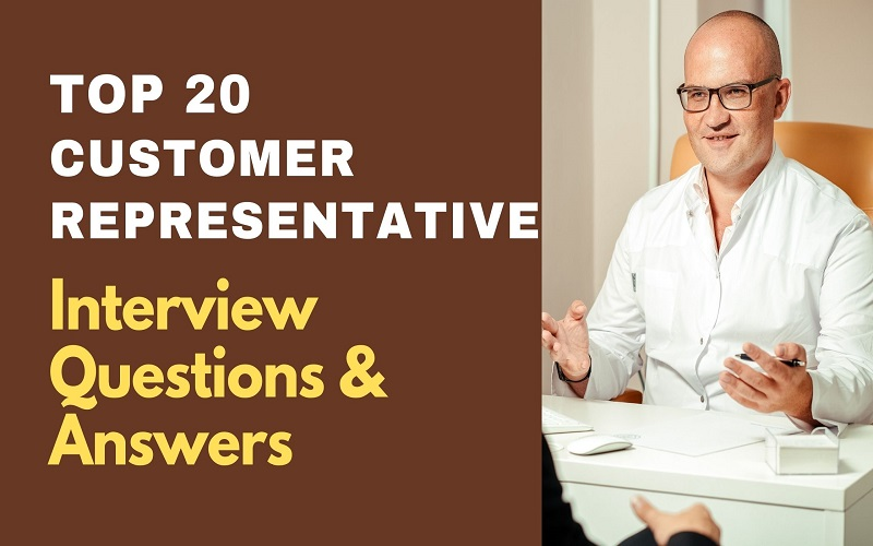 Customer Representative Interview Questions and Answers