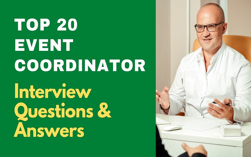 Top 20 Event Coordinator Interview Questions and Answers