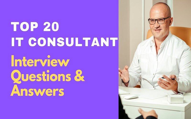 IT Consultant Interview Questions and Answers