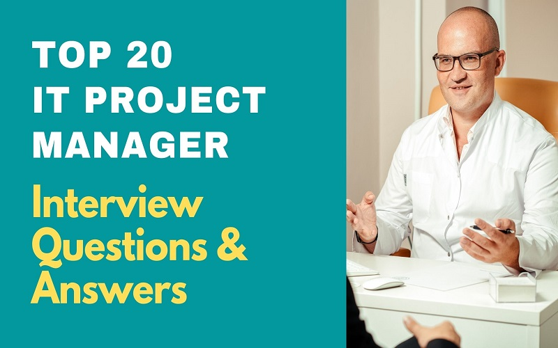 IT Project Manager Interview Questions and Answers