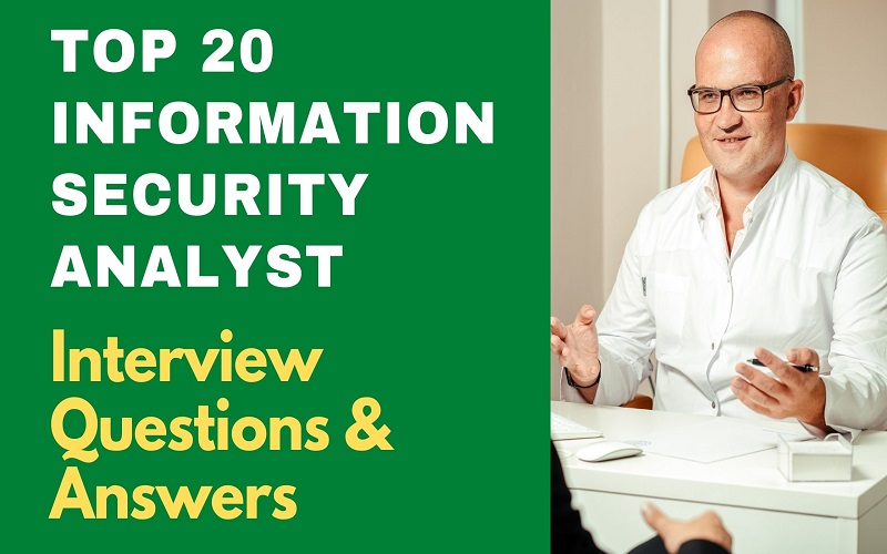 Information Security Analyst Interview Questions and Answers