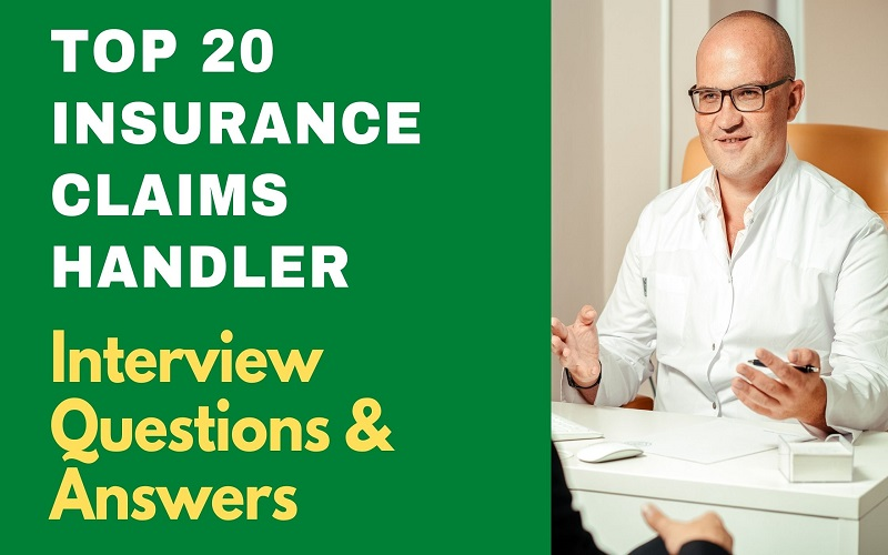 Insurance Claims Handler Interview Questions and Answers