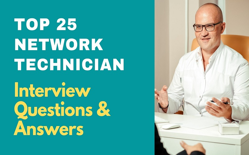 Network Technician Interview Questions and Answers