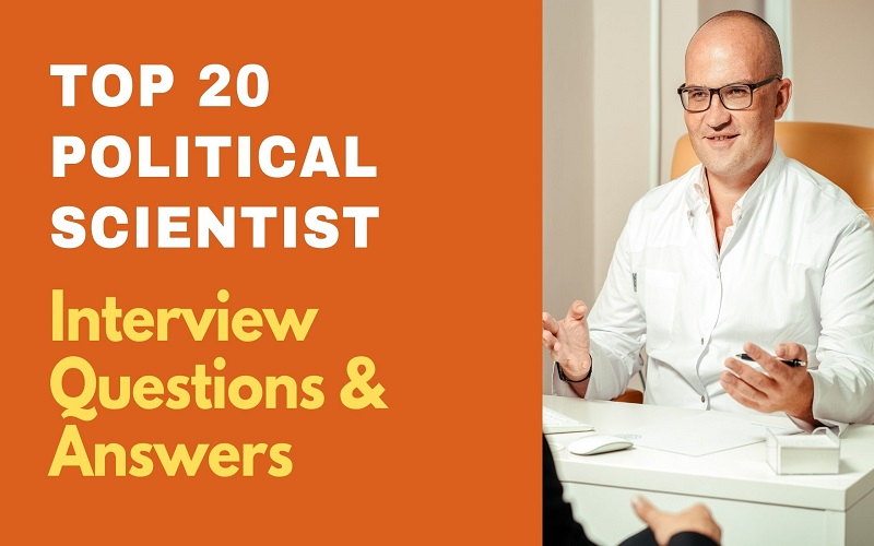 Political Scientist Interview Questions and Answers