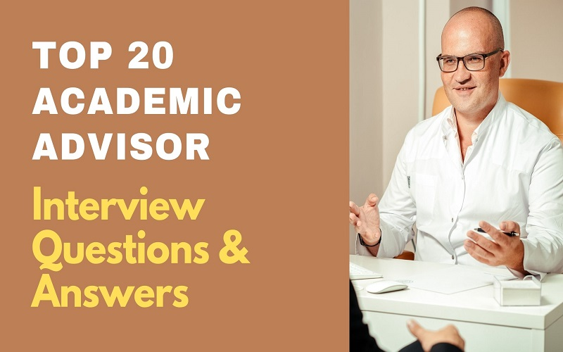 Academic Advisor Interview Questions and Answers