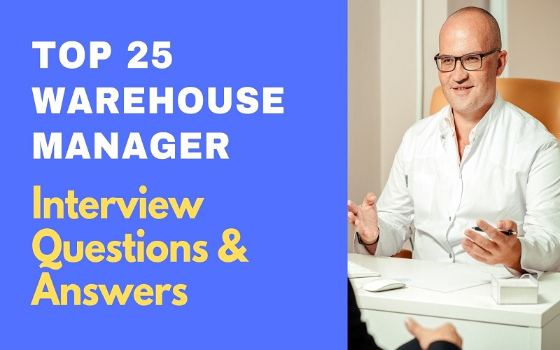 Warehouse Manager Interview Questions and Answers