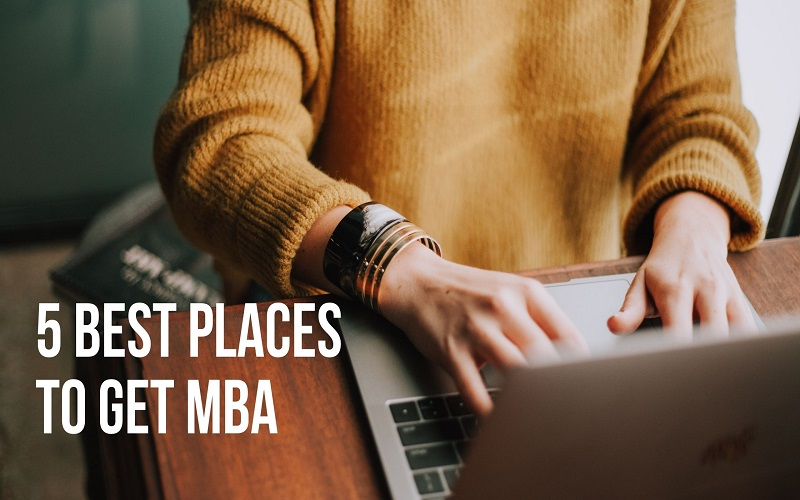 5 best places to get MBA