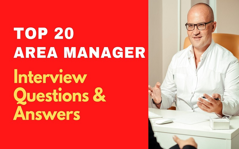 Area Manager Interview Questions and Answers