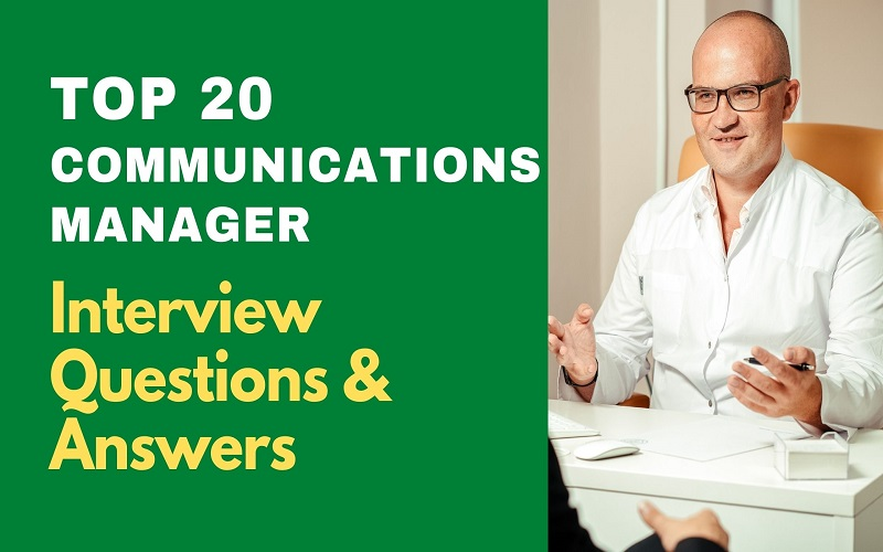 Communications Manager Interview Questions and Answers