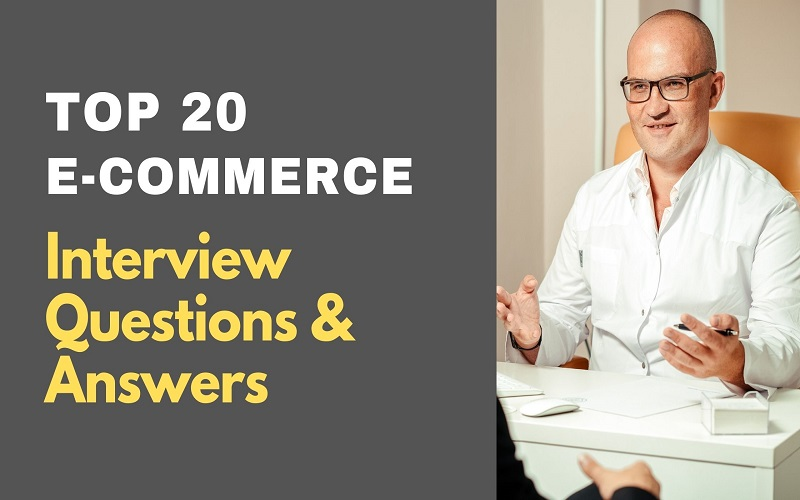 E-Commerce Interview Questions and Answers