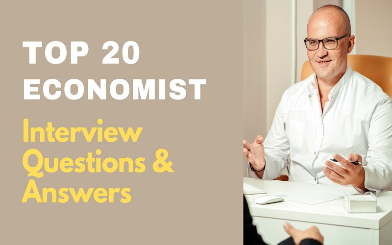 Economist Interview Questions and Answers