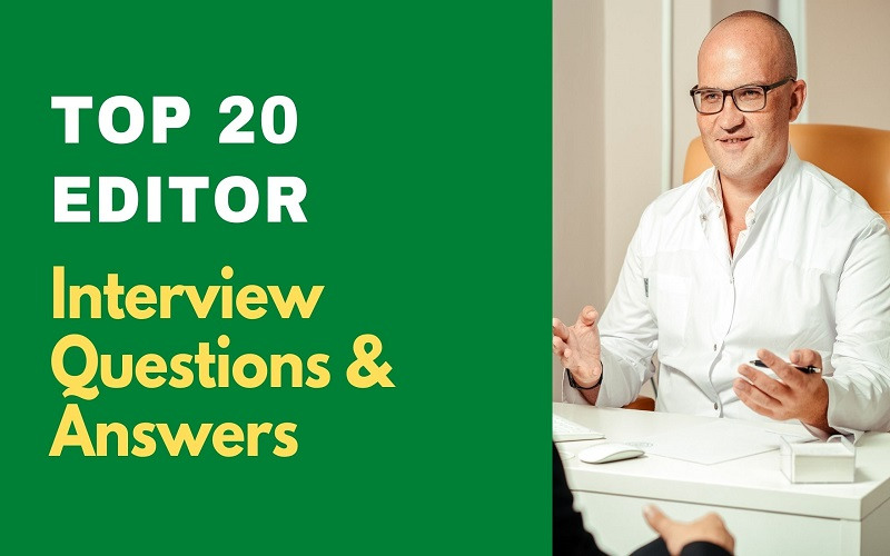 Editor Interview Questions and Answers