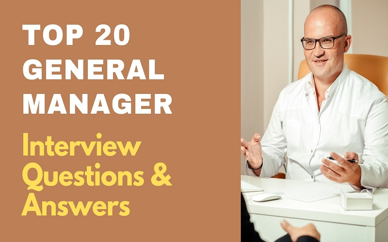 General Manager Interview Questions and Answers