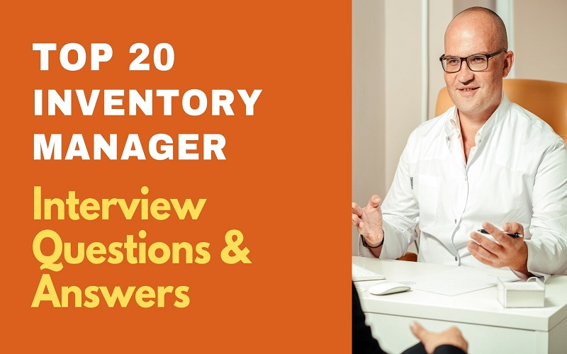 Inventory Manager Interview Questions and Answers