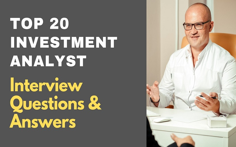 Investment Analyst Interview Questions & Answers