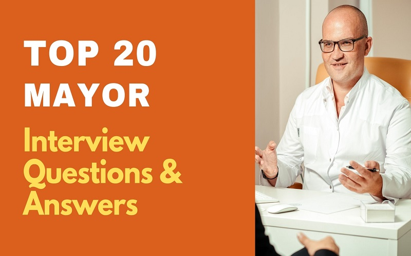 Mayor Interview Questions and Answers