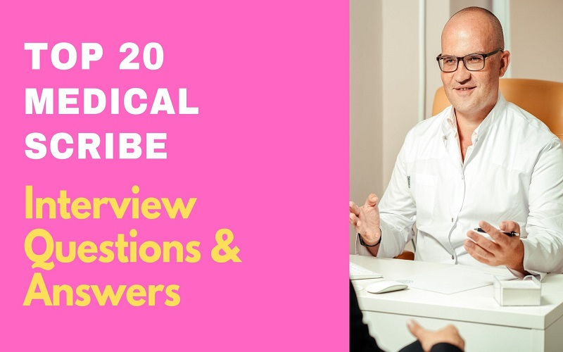 Medical Scribe Interview Questions & Answers