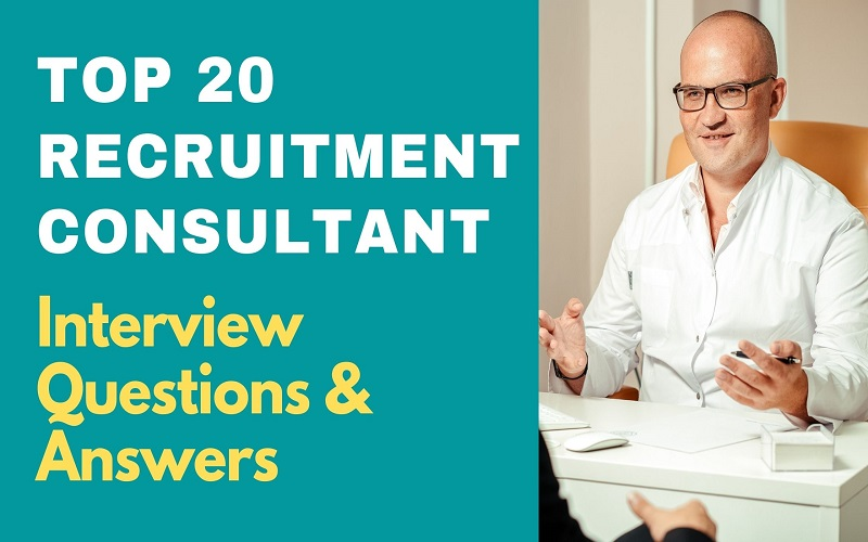 Recruitment Consultant Interview Questions and Answers