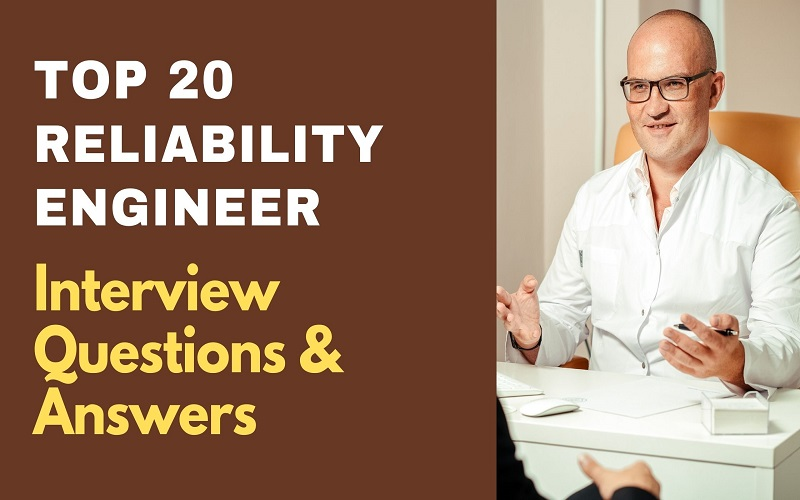 Reliability Engineer Interview Questions & Answers