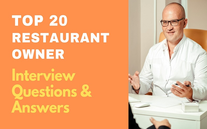 Restaurant Owner Interview Questions and Answers