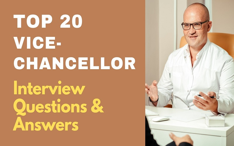 Vice-Chancellor Interview Questions and Answers