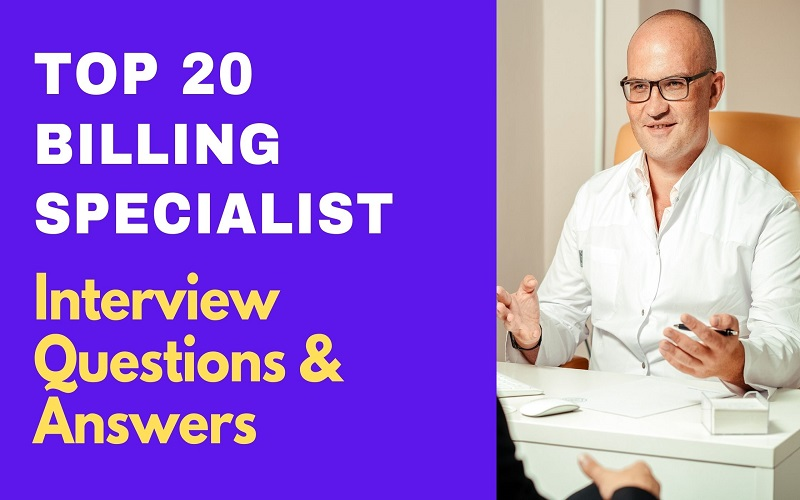 Billing Specialist Interview Questions & Answers