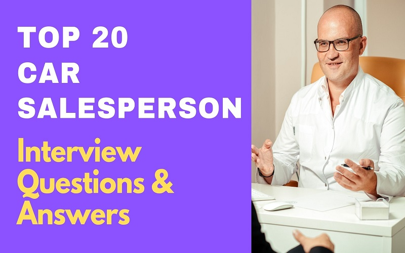 Car Salesperson Interview Question & Answers