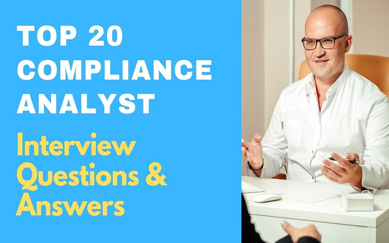 Compliance Analyst Interview Questions & Answers