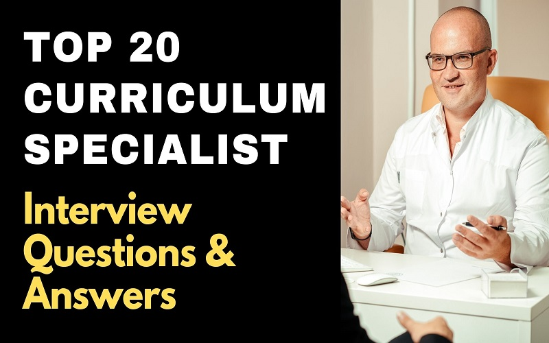 Curriculum Specialist Interview Questions & Answers