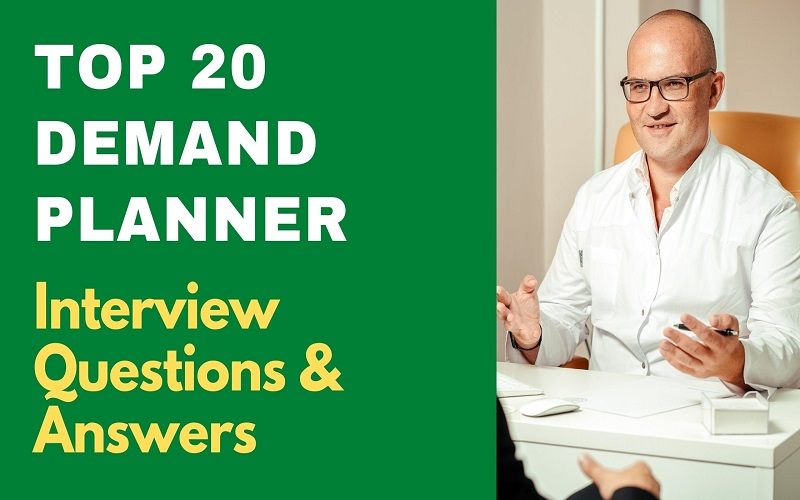 Demand Planner Interview Questions & Answers