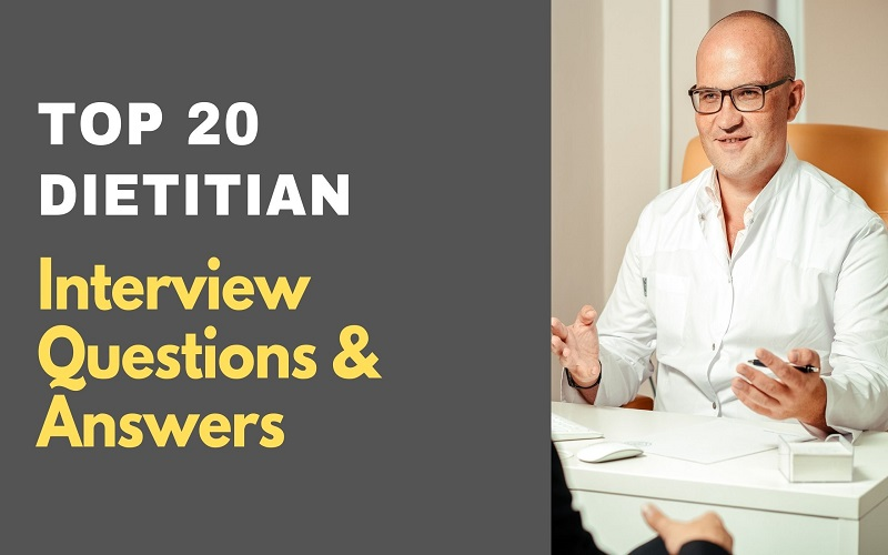 Dietitian Interview Questions & Answers