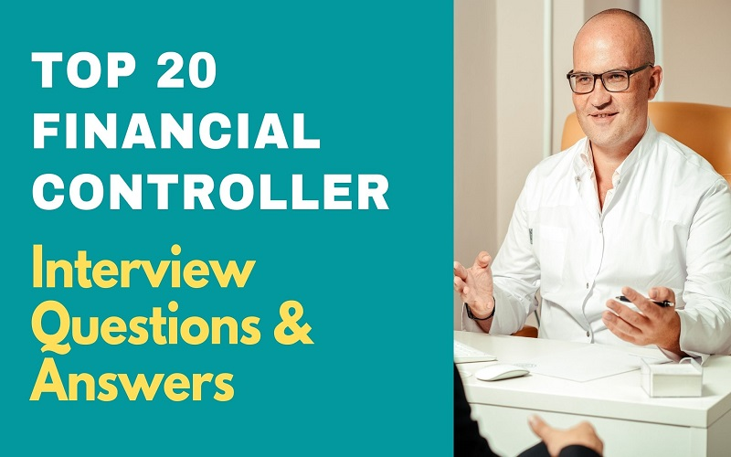 Financial Controller Interview Questions & Answers