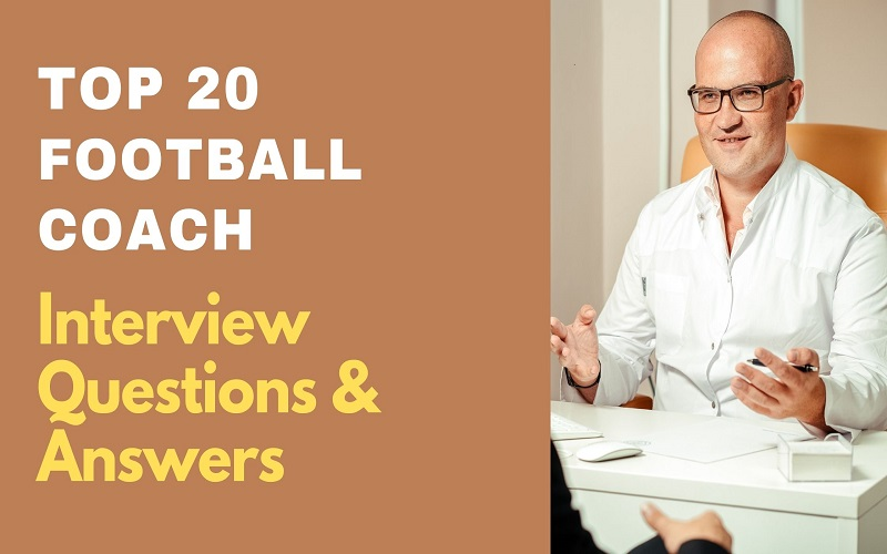 Football Coach Interview Questions & Answers