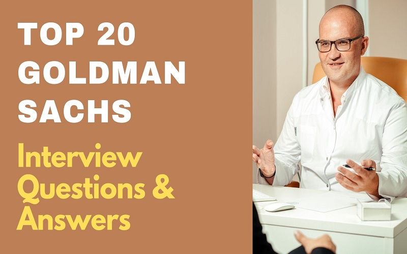 Goldman Sachs Interview Questions & Answers