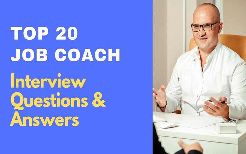 Job Coach Interview Questions & Answers