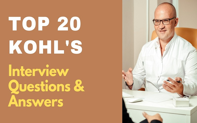 Kohl's Interview Questions and Answers