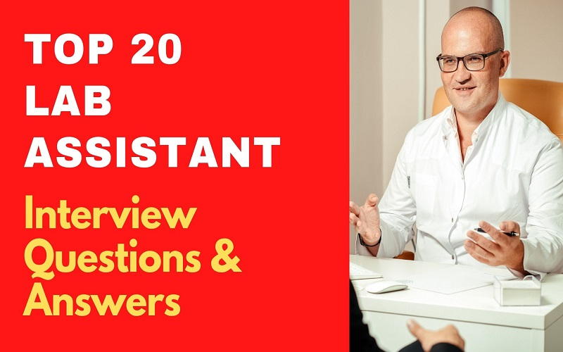 Lab Assistant Interview Questions & Answers