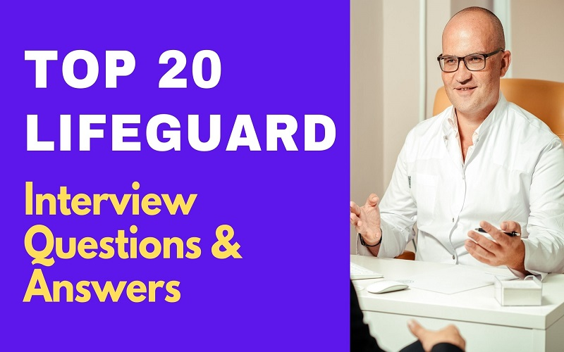 Lifeguard Interview Questions and Answers