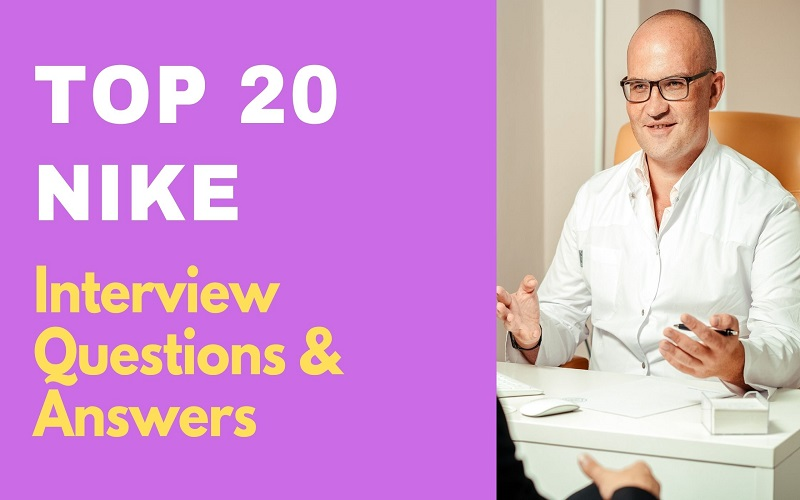 Nike Interview Questions and Answers