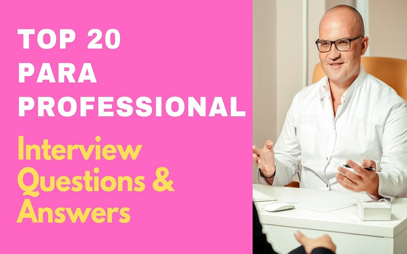 Paraprofessional Interview Questions & Answers